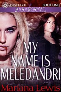 Book Cover: My Name is Meledandri