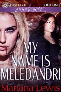 Book Cover: My Name is Meledandri