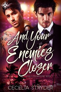 Book Cover: And Your Enemies Closer